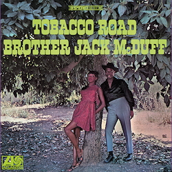Brother Jack McDuff: Tobacco Road