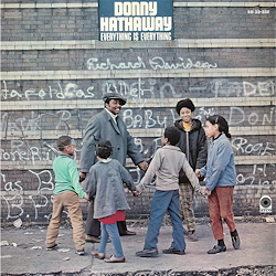 Donny Hathaway: Everything Is Everything