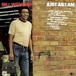 Bill Withers: Just As I Am