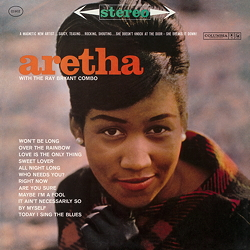 Aretha Franklin With The Ray Bryant Combo