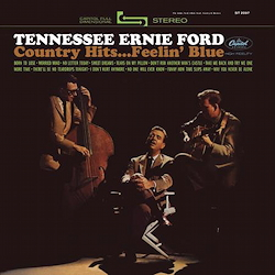 Tennesse Ernie Ford: Country Hits...Feelin' Blue