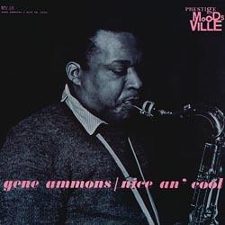 Gene Ammons: Nice An' Cool