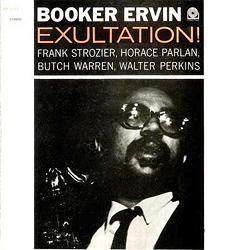 Booker Ervin: Exultation!