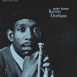 Kenny Dorham: Quiet Kenny