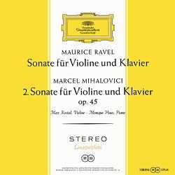 Ravel / Mihalovici: Sonatas for Violin and Piano