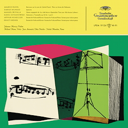 Johanna Martzy: Works by Ravel, Milhaud, a.o.