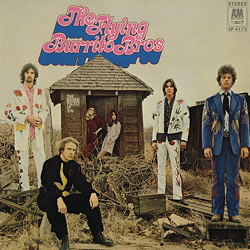 The Flying Burrito Bros.: The Gilded Palace Of Sin