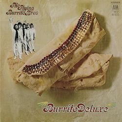 The Flying Burrito Bros.: Burrito Deluxe