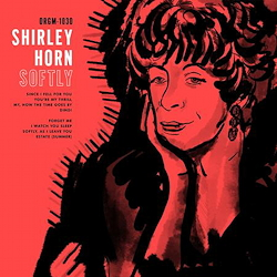 Shirley Horn: Softly