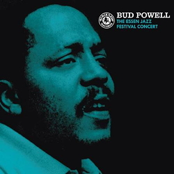 Bud Powell: The Essen Jazz Festival Concert