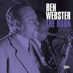 Ben Webster: The Horn