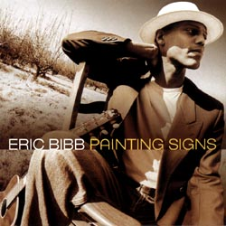 Eric Bibb: Painting Signs