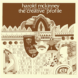 Harold McKinney: Voices & Rhythms Of The Creative Profile