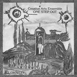 Creative Arts Ensemble: One Step Out